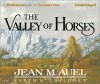 The Valley of Horses (Earth's Children, #2) - Jean M. Auel, Sandra Burr
