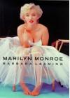 Marilyn Monroe - Barbara Leaming