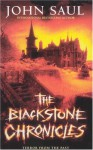 Blackstone Chronicles, The: The Serial Thriller Complete in One Volume - John Saul