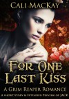For One Last Kiss - Calista Taylor