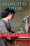 Civil Contract - Georgette Heyer