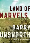 Land of Marvels - Barry Unsworth