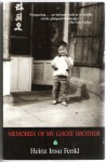 Memories Of My Ghost Brother - Heinz Insu Fenkl