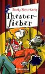 Theaterfieber - Bianka Minte-König