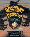 Jack and the Giant Barbecue - Eric A. Kimmel, John Manders