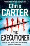 Executioner - Chris Carter