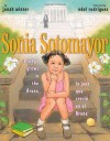 Sonia Sotomayor: A Judge Grows in the Bronx/La juez que crecio en el Bronx - Jonah Winter, Edel Rodriquez