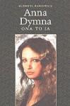 Anna Dymna - ona to ja - Elżbieta Baniewicz