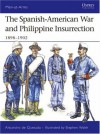 The Spanish-American War and Philippine Insurrection: 1898-1902 - Alejandro Quesada, Stephen Walsh