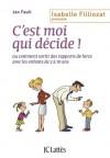 C'est moi qui décide (Psy-Santé) (French Edition) - Jan Faull