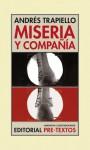 Miseria y compañía - Andrés Trapiello