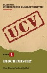 Blackwell Underground Clinical Vignettes: Biochemistry (Blackwell Underground Clinical Vignettes Series) - Vikas Bhushan, Tao T. Le, Vishal Pall