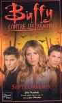 Sept corbeaux (Buffy the Vampire Slayer: Season 7-8, #1; Angel: Season 4-5, #1) - John Vornholt, Joss Whedon, Isabelle Troin