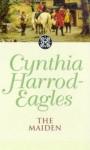 Dynasty 8: The Maiden - Cynthia Harrod-Eagles