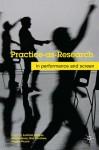 Practice-as-Research: In Performance and Screen - Ludivine Fuschini, Baz Kershaw, Angela Piccini, Ludivine Allegue, Simon Jones