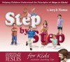 Step by Step: Helping Children Understand the Principles of Steps to Christ - Jerry D. Thomas