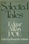 Selected Tales - Edgar Allan Poe, Kenneth Graham