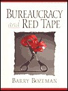 Bureaucracy and Red Tape - Barry Bozeman