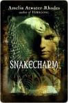 Snakecharm (The Kiesha'ra #2) - Amelia Atwater-Rhodes
