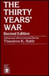 The Thirty Years' War (Problems in European Civilization) - Theodore K. Rabb