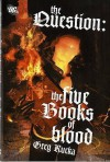 The Question: Five Book of Blood: Five Lessons of Blood - Greg Rucka, Tom Mandrake, Matthew Clark, Jesus Saiz