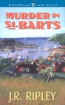 Murder in St. Barts - J.R. Ripley