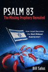 PSALM 83 The Missing Prophecy Revealed - Bill Salus