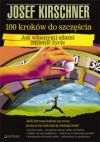 100 kroków do szczęścia. Jak własnymi siłami zmienić życie - Josef Kirschner