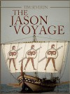 The Jason Voyage: The Quest for the Golden Fleece - Tim Severin