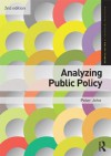 Analyzing Public Policy (Routledge Textbooks in Policy Studies) - Peter John