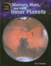 Mercury, Mars, And Other Inner Planets (The Earth And Space) - Chris Oxlade