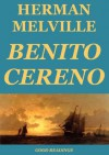 Benito Cereno (Annotated Edition) - Herman Melville
