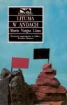Lituma w Andach - Wojciech Charchalis, Mario Vargas Llosa