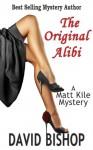 The Original Alibi - David Bishop