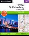 Rand McNally 2007 Tampa, St Petersburg, Hillsborough, Pinellas and Pasco: Street Guide - Rand McNally