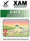 GACE Early Childhood Education 001, 002: Georgia Teachers Certification Exam - Sharon Wynne