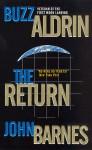 The Return - Edwin E. Aldrin Jr., John Barnes