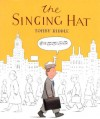 Singing Hat - Tohby Riddle