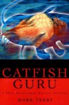 Catfish Guru: 2 Theo Macgreggor Mystery Novellas - Mark Terry