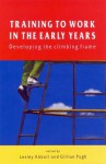 Training to Work in the Early Years - Edwin A. Abbott, Lesley Abbott, Gillian Pugh