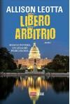 Libero arbitrio (Timecrime Narrativa) - Allison Leotta