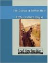 The Doings of Raffles Haw - Arthur Conan Doyle