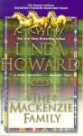 The Mackenzie Family: Mackenzie's Pleasure and Mackenzie's Magic - Linda Howard