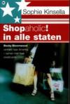 Shopaholic in alle staten - Mariëtte van Gelder, Sophie Kinsella