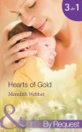 Hearts of Gold (Mills & Boon By Request) (Jimmie's Children's Unit - Book 1): The Children's Heart Surgeon / The Heart Surgeon's Proposal / The Italian Surgeon - Meredith Webber