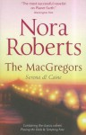 The Macgregors: Serena and Caine - Nora Roberts