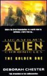 Lucasfilm's Alien Chronicles: The Golden One (Audio) - Deborah Chester, John Whitman, Full Cast Recording