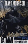 Time and the Batman. Writer, Grant Morrison - Grant Morrison, Andy Kubert, Tony Daniel, David Finch