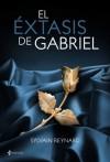 El éxtasis de Gabriel (Spanish Edition) - Sylvain Reynard, Lara Agnelli