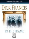 In the Frame (MP3 Book) - Dick Francis, Tony Britton